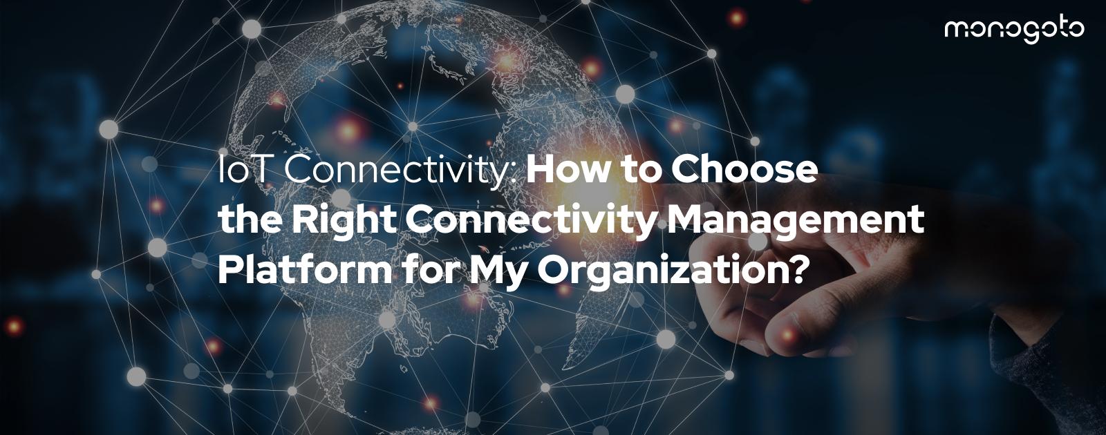 Connectivity Management Platforms